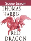 Red Dragon  - Thomas Harris, Alan Sklar