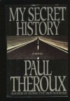 My Secret History - Paul Theroux