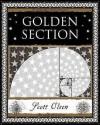 Golden Section (Wooden Books Gift Book) - Scott Olsen