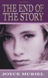 The End of the Story - Joyce Muriel