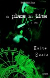 A place in time: Kalte Seele: 2 - Patricia Rabs