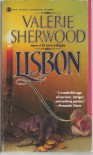 Lisbon A Novel - Valerie Sherwood