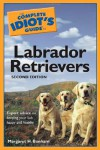 The Complete Idiot's Guide to Labrador Retrievers - Margaret H. Bonham