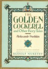 The Golden Cockerel and Other Fairy Tales - Alexander Pushkin, Boris Zvorykin, Rudolf Nureyev