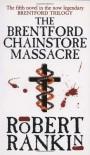 The Brentford Chainstore Massacre - Robert Rankin