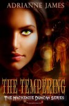 The Tempering - Adrianne James