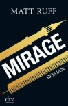 Mirage: Roman - Matt Ruff