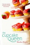 The Cupcake Queen - Heather Hepler
