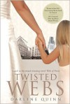 Twisted Webs - Darlene Quinn