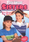 One Boss Too Many (Full House Sisters) - Devra Newberger Speregen