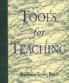 Tools for Teaching (Jossey-Bass Higher and Adult Education Series) - Barbara Gross Davis