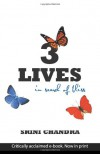 3 Lives: In search of bliss - Srini Chandra