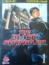 The Black Swindler Vol. 1 - Kuromaru, Takeshi Natsuhara