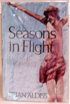 Seasons in Flight - Brian W. Aldiss