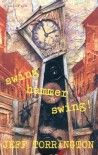 Swing Hammer Swing! - Jeff Torrington