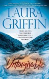 Unforgivable - Laura Griffin