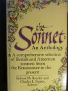 The Sonnett: An Anthology : A Comprehensive Selection of British and American Sonnets from the Renaissance to the Present - Robert M. Bender