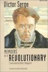 Memoirs of a Revolutionary (Sightline Books) - Victor Serge