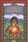 The Conch Bearer - Chitra Banerjee Divakaruni