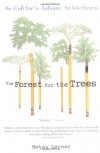 The Forest for the Trees - Betsy Lerner