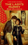 The Lady's Mummy - Bess Willingham