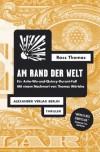 Am Rand der Welt: Ein Artie-Wu-und-Quincy-Durant-Fall - Ross Thomas, Jürgen Behrens, Anja Franzen