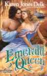 Emerald Queen - Karen Jones Delk