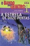 A Estrela de Doze Pontas - João Aguiar