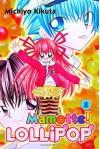 Mamotte! Lollipop, Vol. 01 - Michiyo Kikuta