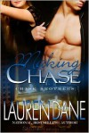 Making Chase (Chase Brothers Series #4) - Lauren Dane