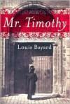 Mr. Timothy -