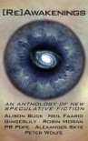 [Re]Awakenings, an anthology of Speculative Fiction - Alison Buck
