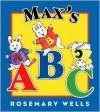 Max's ABC - Rosemary Wells