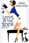 Love By The Book - Dara England