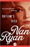 Outlaw's Kiss - Nan Ryan