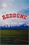 Redbone - Philip Anthony Quinet