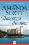 Dangerous Illusions - Amanda Scott