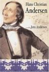 Hans Christian Andersen - Jens Andersen, Tiina Nunnally