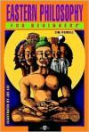 Eastern Philosophy for Beginners - Jim Powell,  Joe Lee (Illustrator)