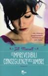 Le imprevedibili conseguenze dell'amore - Jill Mansell