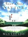 Next Door Savior Guidebook - Max Lucado