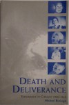 Death and Deliverance: 'Euthanasia' in Germany, C.1900 to 1945 - Michael Burleigh