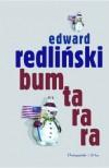 Bumtarara - Edward Redliński