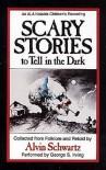 Scary Stories to Tell in the Dark - Alvin Schwartz