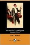 Ashton-Kirk, Investigator - John T. McIntyre, Ralph L. Boyer