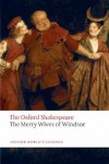 The Merry Wives of Windsor: The Oxford Shakespeare (Oxford World's Classics) - William Shakespeare