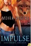 Impulse: Southern Arcana - Moira Rogers