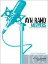 Ayn Rand Answers: The Best of Her Q & A - Robert Mayhew