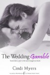 The Wedding Gamble - Cindi Myers