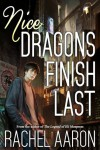 Nice Dragons Finish Last - Rachel Aaron